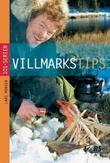 """""""Villmarkstips"""" av Lars Monsen"""