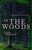"""""""Into the woods"""" av Tana French"""