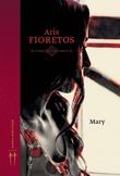"""Mary"" av Aris Fioretos"