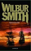 """""""Rovfuglene"""" av Wilbur Smith"""