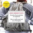 """""""Hvordan forstå og bruke en nordmann"""" av Odd Børretzen"""