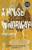 """A house in Norway"" av Vigdis Hjorth"