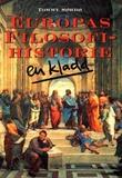 """Europas filosofihistorie - en kladd"" av Tommy Sørbø"