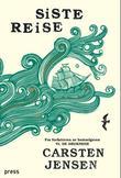 """""""Siste reise"""" av Carsten Jensen"""