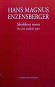 """""""Skrekkens menn et essay om den radikale taper"""" av Hans Magnus Enzensberger"""