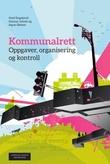 """""""Kommunalrett - oppgaver, organisering og kontroll"""" av Gerd Engelsrud"""