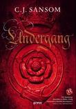 """""""Undergang"""" av C.J. Sansom"""