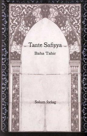 """""""Tante Safiyya"""" av Baha Tahir"""