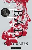 """""""Half bad - bok 1"""" av Sally Green"""