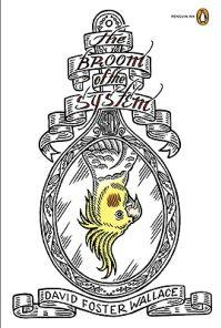 """""""The broom of the system - Penguin ink editions"""" av David Foster Wallace"""