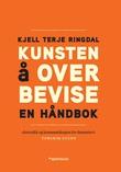 """""""Kunsten å overbevise - en håndbok"""" av Kjell Terje Ringdal"""