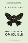 """Tjenestepiken til Omicunlé"" av Rita Indiana"