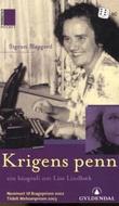 """""""Krigens penn - ein biografi om Lise Lindbæk"""" av Sigrun Slapgard"""