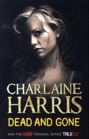 """Dead and gone"" av Charlaine Harris"