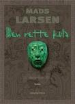 """""""Den rette kula - 21. desember 2012"""" av Mads Larsen"""