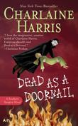 """Dead as a Doornail (Southern Vampire Mysteries, Book 5)"" av Charlaine Harris"