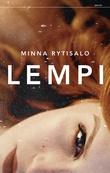 """""""Lempi"""" av Minna Rytisalo"""