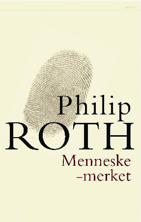 """""""Menneskemerket"""" av Philip Roth"""