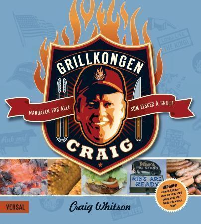 """""""Grillkongen Craig"""" av Craig Whitson"""