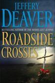 """""""Roadside crosses"""" av Jeffery Deaver"""