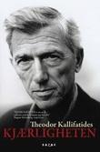 """Kjærligheten"" av Theodor Kallifatides"