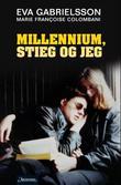 """Millennium, Stieg og jeg"" av Eva Gabrielsson"