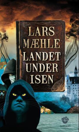 """Landet under isen - fantasyroman"" av Lars Mæhle"