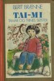 """Tai-Mi - tamar og Trines søster"" av Berit Brænne"