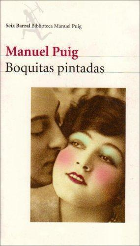 """Boquitas Pintadas"" av Manuel Puig"