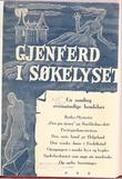 """""""Gjenferd i søkelyset - En samling overnaturlige hendelser"""" av E Heggenes"""