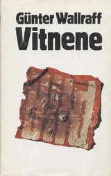 """""""Vitnene - Bild-beskrivelsen fortsetter"""" av Günter Wallraff"""
