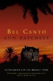 """Bel canto a novel"" av Ann Patchett"