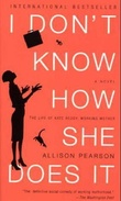 """I don't know how she does it - the life of Kate Reddy, working mother"" av Allison Pearson"