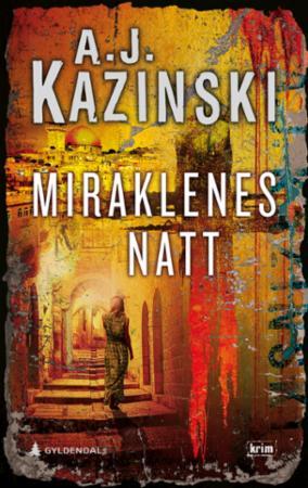 """Miraklenes natt"" av A.J. Kazinski"
