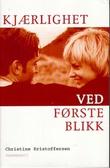 """""""Kjærlighet ved første blikk"""" av Christine Kristoffersen"""