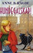 """""""Hundegalskap!"""" av Anne B. Ragde"""