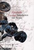 """""""Sannheten om Sonia"""" av Elizabeth George"""