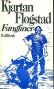 """""""Fangliner"""" av Kjartan Fløgstad"""