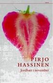 """""""Jordbær i november"""" av Pirjo Hassinen"""