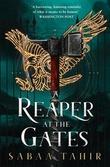 """A reaper at the gates"" av Sabaa Tahir"