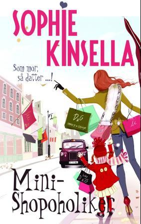 """Mini-shopoholiker"" av Sophie Kinsella"