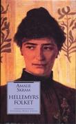 """""""Hellemyrsfolket"""" av Amalie Skram"""