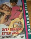 """""""Over bekken etter vann"""" av Evi Bøgenæs"""