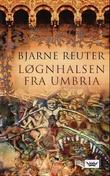 """""""Løgnhalsen fra Umbria"""" av Bjarne Reuter"""
