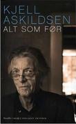 """""""Alt som før - noveller i utvalg"""" av Kjell Askildsen"""