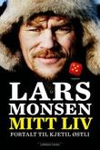 """""""Lars Monsen - mitt liv"""" av Lars Monsen"""