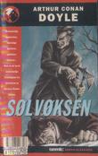"""""""Sølvøksen og andre historier - SEMIC Grøss-klassiker 2"""" av Arthur Conan Doyle"""