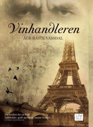 """""""Vinhandleren"""" av Åge Baste Vassdal"""