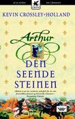 """""""Arthur - den seende steinen"""" av Kevin Crossley-Holland"""