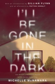 """I'll be gone in the dark - one woman's obsessive search for the golden state killer"" av Michelle McNamara"